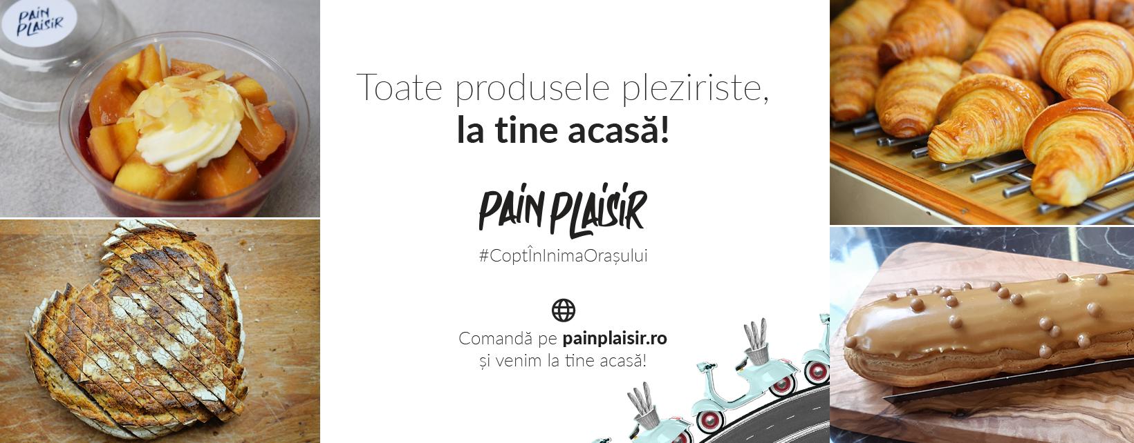 Pain Plaisir Floreasca 2